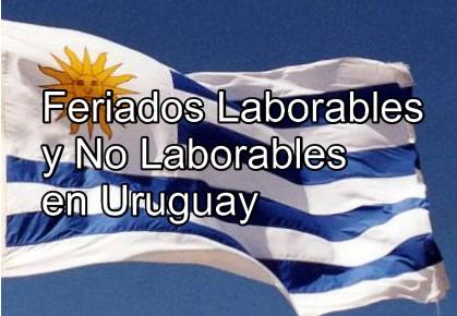 Feriados Laborables y No Laborables en Uruguay
